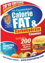 The CalorieKing Calorie Fat  Carbohydrate Counter 2010