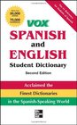 Vox Spanish and English Student Dictionary PB 2nd Edition