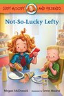 Judy Moody and Friends Not-So-Lucky Lefty