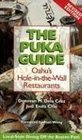 The Puka Guide: Oahu's Hole-in-the-Wall Restaurants