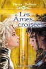 Les Ames Croisees