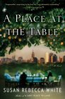 A Place at the Table A Novel