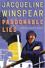 Pardonable Lies (Maisie Dobbs, Bk 3)
