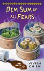 Dim Sum of All Fears (Noodle Shop, Bk 2)