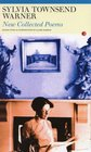 Collected Poems Sylvia Townsend Warner
