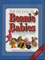 For the Love of Beanie Babies: A Collector's Guide