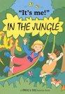 It's Me in the Jungle