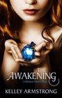 The Awakening Kelley Armstrong