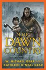 The Dawn Country A People of the Longhouse Novel
