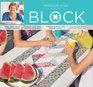 Block Idea Book: Summer Vol. 4, Issue 3