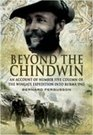 BEYOND THE CHINDWIN An Account of Number Five Column of the Wingate Expedition into Burma 1943