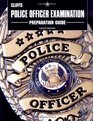 Cliff Notes Police Officer Examination Preparation Guide