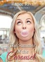 The Summer of the Carousel
