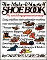 The Make-It-Yourself Shoe Book