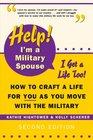 Help! I'm a Military Spouse - I Want a Life Too!