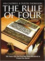 The Rule Of Four (Large Print)