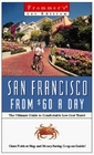 Frommer's San Francisco from 60 a Day