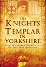 The Knights Templar in Yorkshire