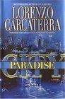 Paradise City  A Novel