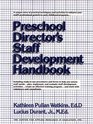 Preschool Director's Staff Development Handbook