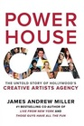 Powerhouse The Untold Story of Hollywood's Creative Artists Agency