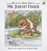 My Little Book About Mr. Jeremy Fisher