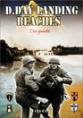 The DDay Landing Beaches The Guide