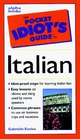 The Pocket Idiot's Guide to Italian Phrases