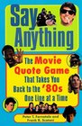 Say Anything: The Movie Quote Game That Takes You Back to the '80s One Line at a Time