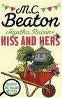 Agatha Raisin Hiss and Hers