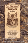 A Miscellany of Cat Owners' Wisdom