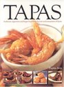 Tapas Authentic appetizers and finger food from the bars and restaurants of Spain