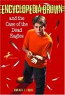 Encyclopedia Brown and the Dead Eagles