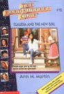 Claudia and the New Girl (Baby-Sitters Club, Bk 12)