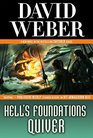 Hell's Foundations Quiver (Safehold, Bk 8)