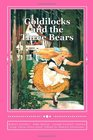 Goldilocks and the Three Bears Special Edition