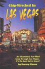 Chip-Wrecked in Las Vegas