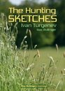 The Hunting Sketches Bk1 My Neighbour Radilov and Other Stories