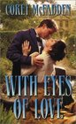 With Eyes of Love