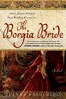 The Borgia Bride A Novel