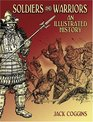 Soldiers and Warriors An Illustrated History