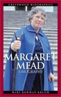 Margaret Mead  A Biography