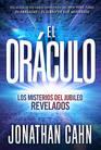 El orculo / The Oracle Los misterios del jubileo REVELADOS