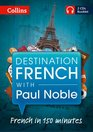 Destination French With Paul Noble