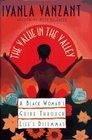 Value in the Valley  A Black Woman's Guide Through Life's Dilemmas
