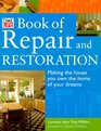 Time-Life Book of Repair and Restoration Making the House You Own the Home of Your Dreams