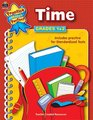 Time Grades 1-2 (Practice Makes Perfect Series)