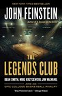 The Legends Club Dean Smith Mike Krzyzewski Jim Valvano and an Epic College Basketball Rivalry