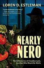 Nearly Nero The Adventures of Claudius Lyon the Man Who Would Be Wolfe