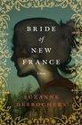 Bride of New France: A Novel